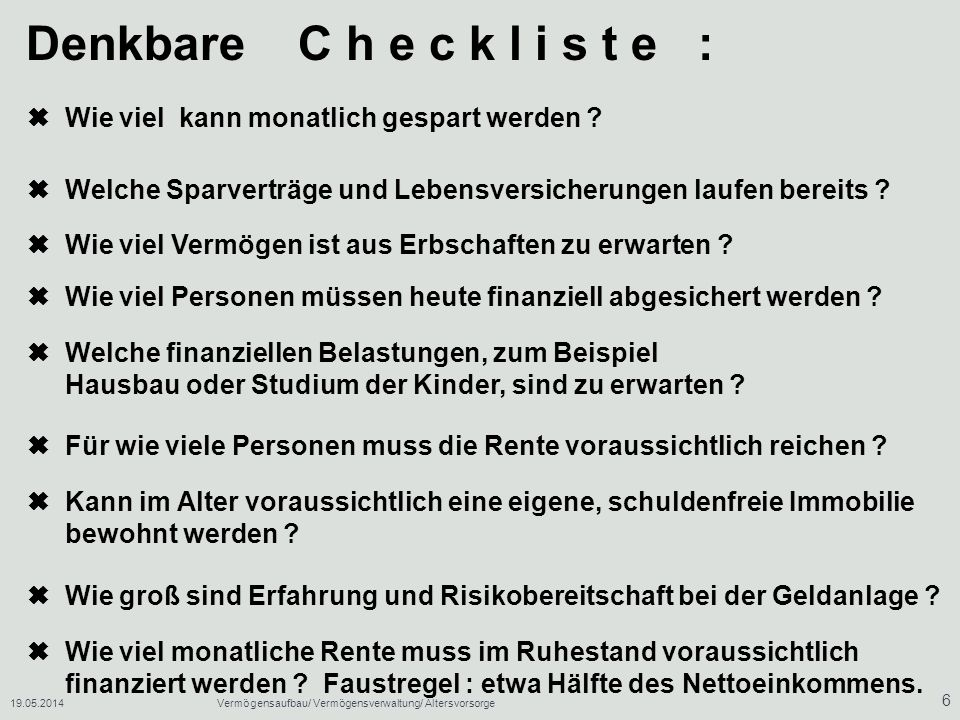 19.05.2014Vermögensaufbau/ Vermögensverwaltung/ Altersvorsorge 7