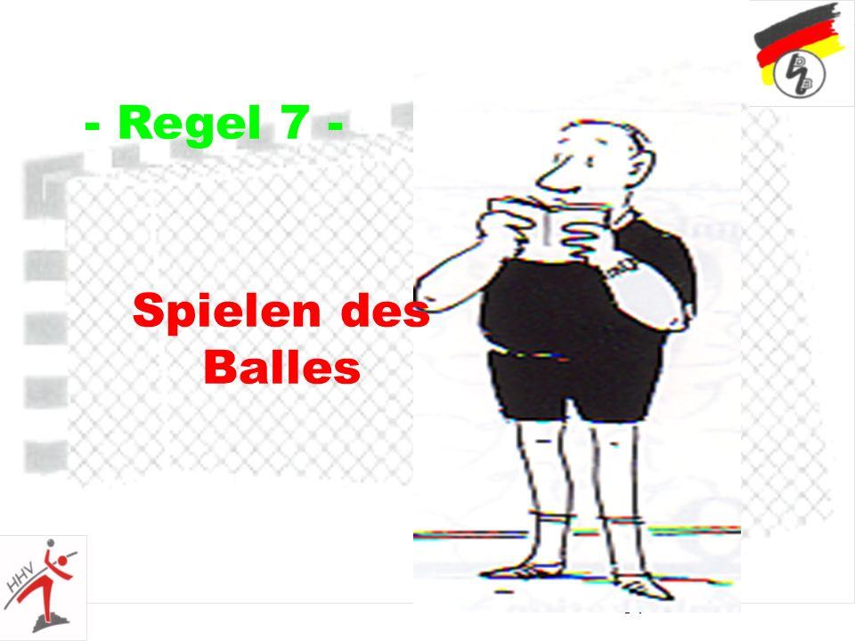51 - Regel 7 - Spielen des Balles