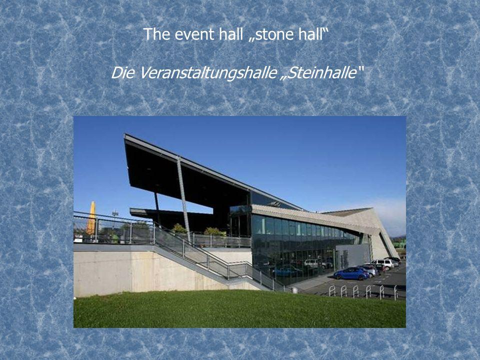 The event hall stone hall Die Veranstaltungshalle Steinhalle