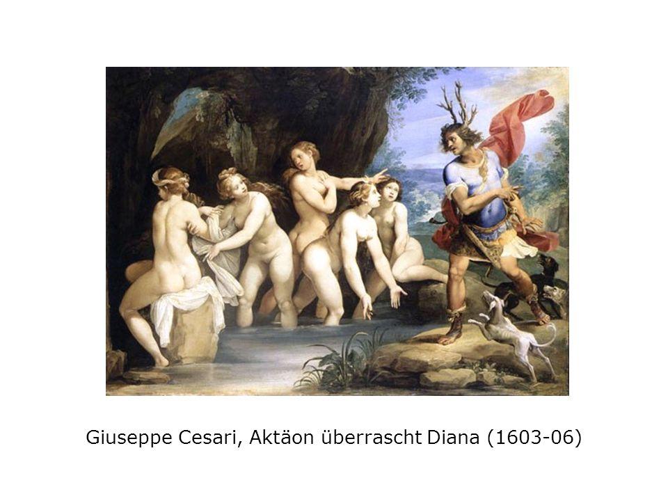 Giuseppe Cesari, Aktäon überrascht Diana (1603-06)
