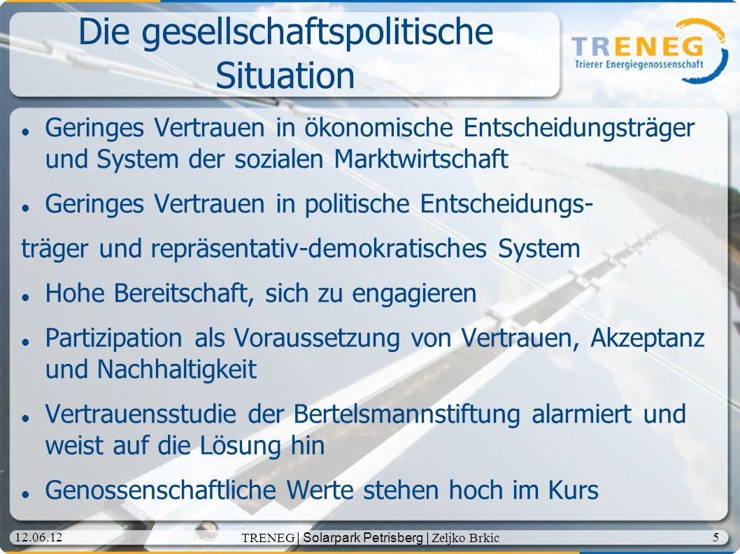 6 12.06.12 TRENEG | Solarpark Petrisberg | Zeljko Brkic Genossenschaften Ca.