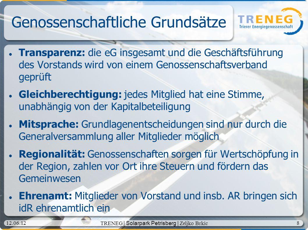 19 12.06.12 TRENEG | Solarpark Petrisberg | Zeljko Brkic Aufsichtsrat der TRENEG