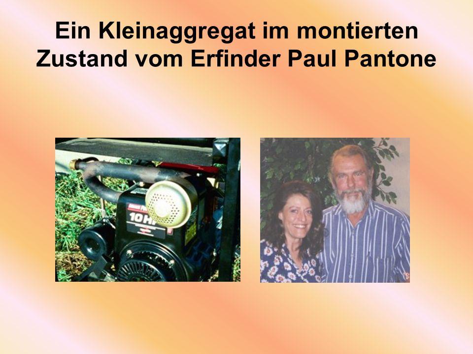 Ein Kleinaggregat im montierten Zustand vom Erfinder Paul Pantone