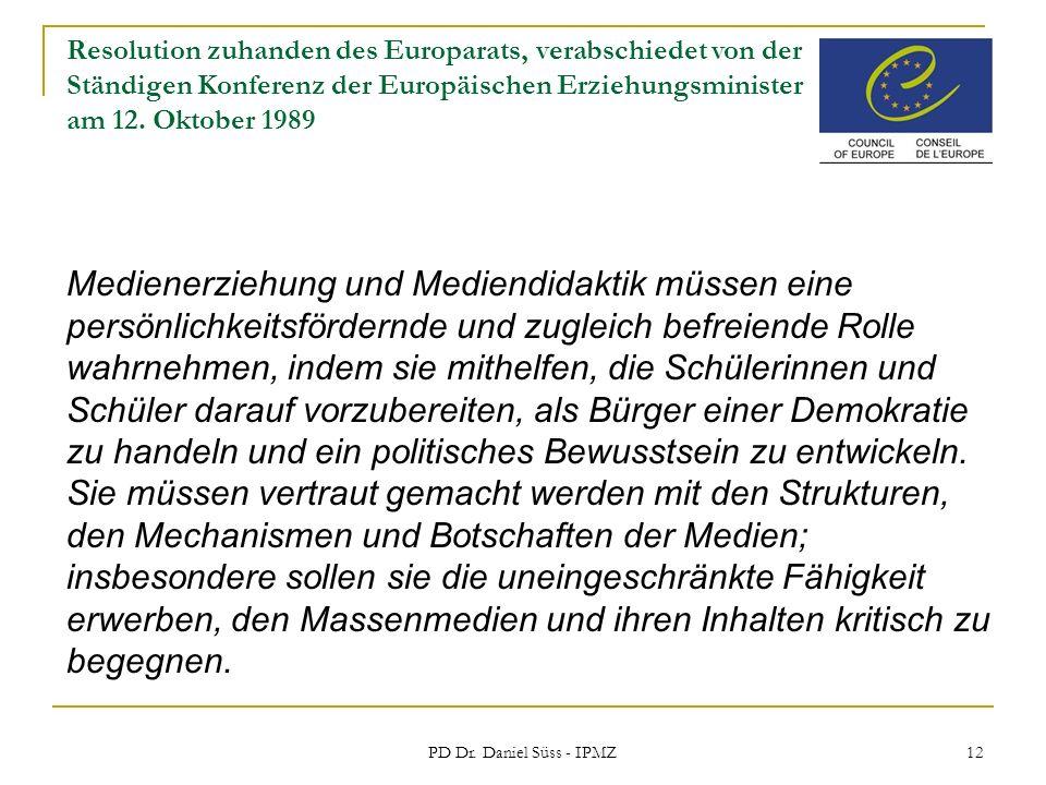 PD Dr. Daniel Süss - IPMZ 12 Resolution zuhanden des Europarats, verabschiedet von der Ständigen Konferenz der Europäischen Erziehungsminister am 12.