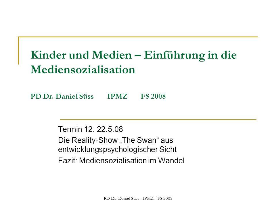 PD Dr. Daniel Süss - IPMZ - FS 2008 Kinder und Medien – Einführung in die Mediensozialisation PD Dr. Daniel Süss IPMZ FS 2008 Termin 12: 22.5.08 Die R