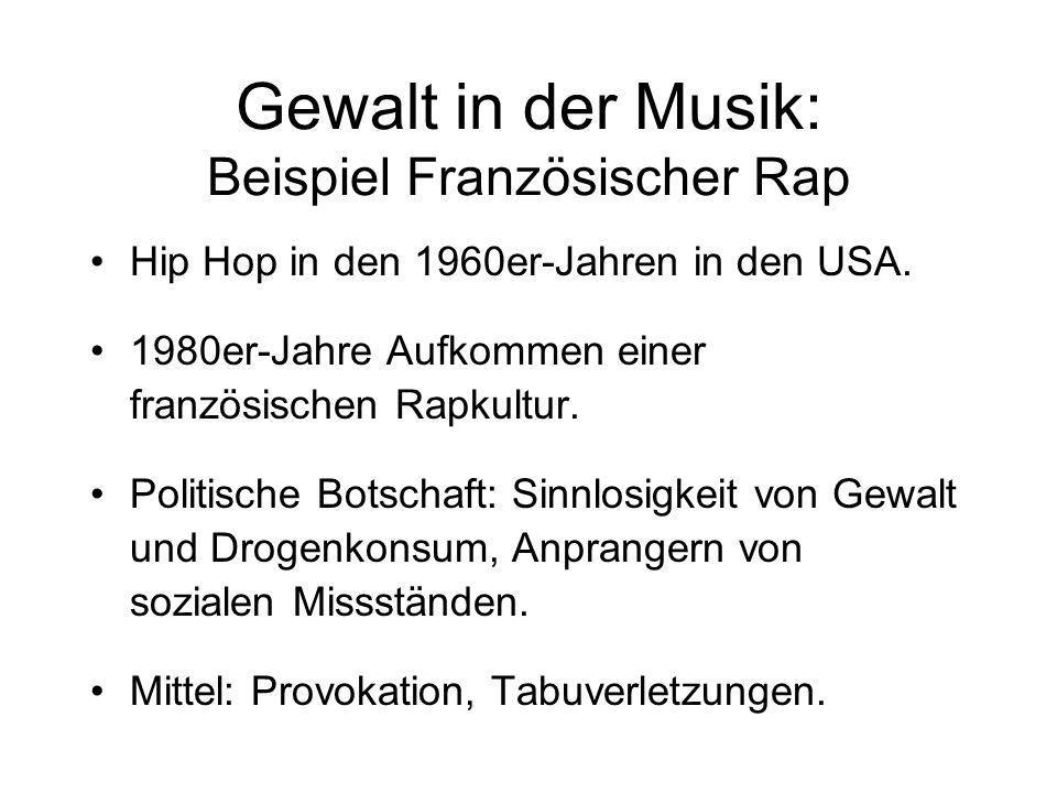 Gewalt in der Musik: Beispiel Französischer Rap Hip Hop in den 1960er-Jahren in den USA.