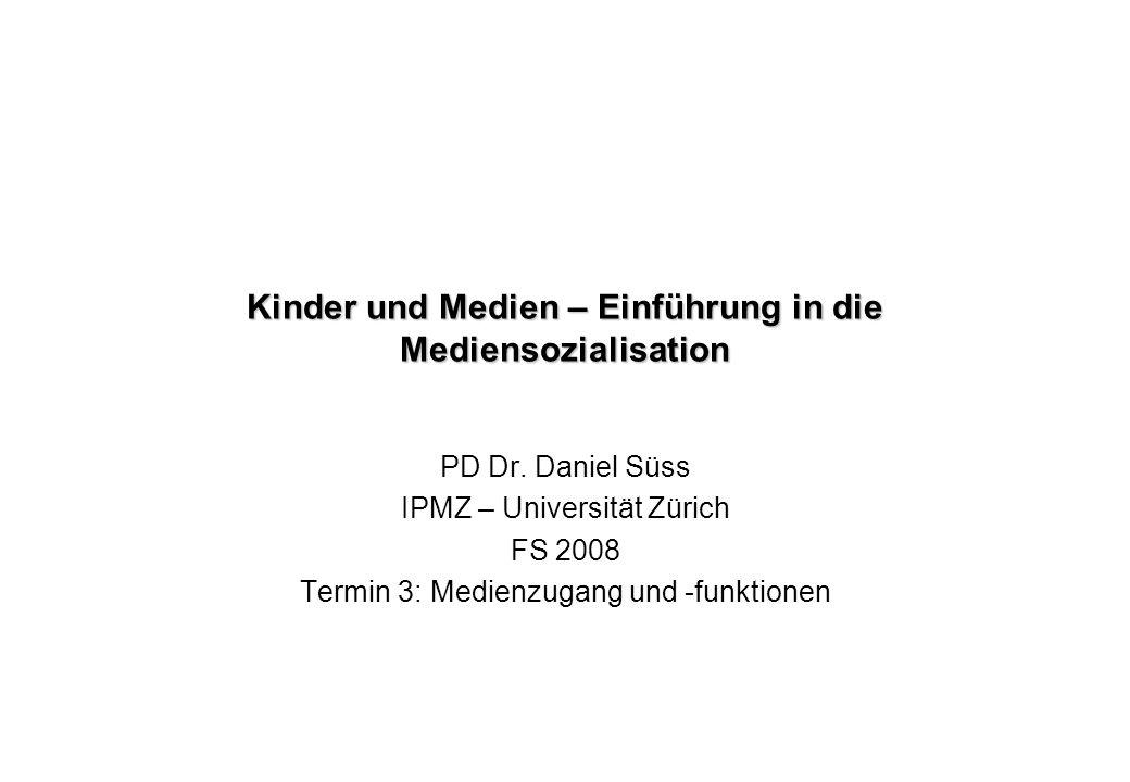 Kinder und Medien – Einführung in die Mediensozialisation PD Dr.