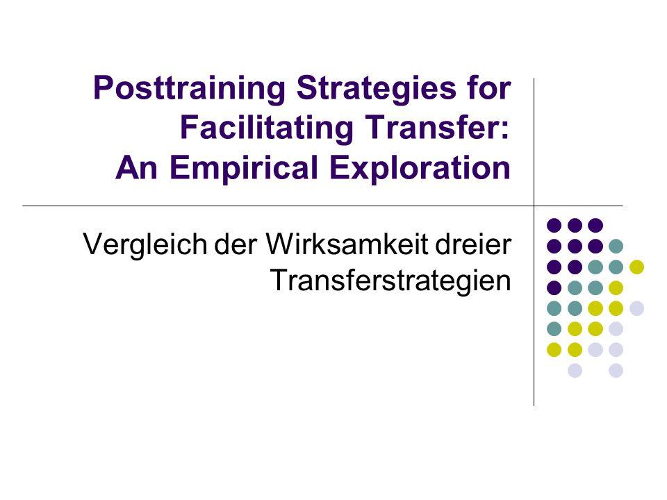 Posttraining Strategies for Facilitating Transfer: An Empirical Exploration Vergleich der Wirksamkeit dreier Transferstrategien
