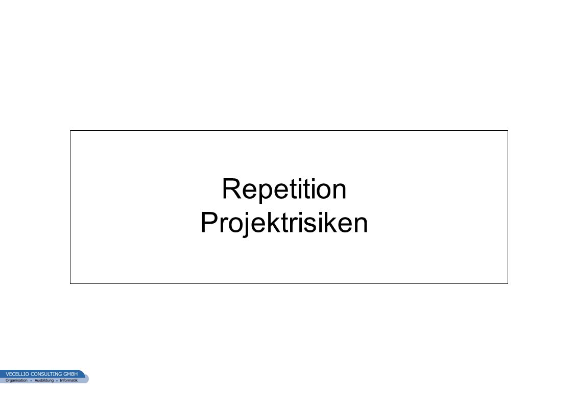 wwgs1.ch Repetition Projektrisiken