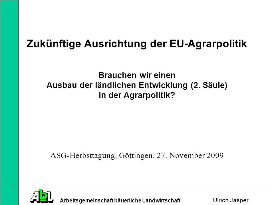 Arbeitsgemeinschaft bäuerliche Landwirtschaft Gliederung 1.