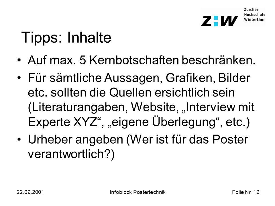 Folie Nr. 12 22.09.2001Infoblock Postertechnik Tipps: Inhalte Auf max.