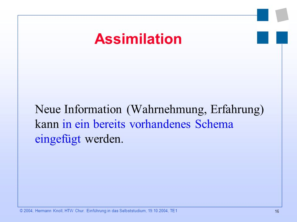 16 © 2004, Hermann Knoll, HTW Chur.