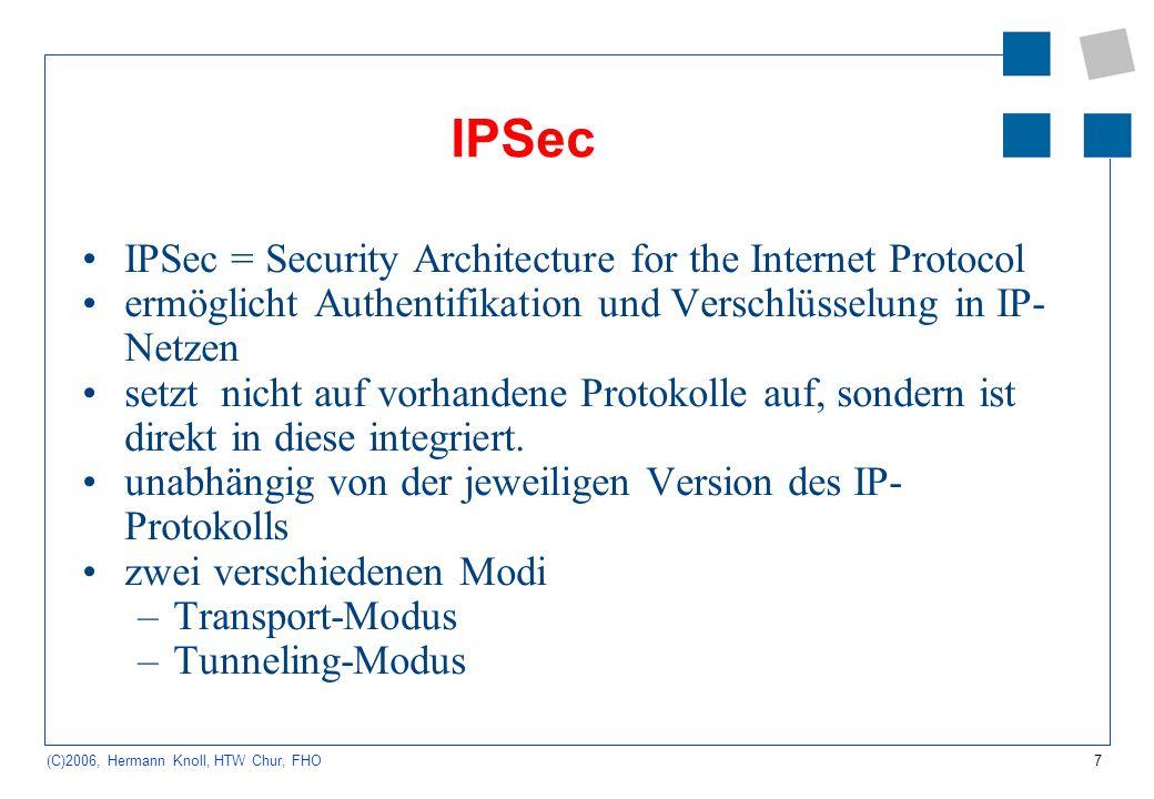 8 (C)2006, Hermann Knoll, HTW Chur, FHO kryptographische Protokolltypen Authentifikationsprotokolle Schlüsseletablierungsprotokolle