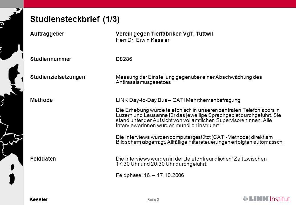 Kessler Seite 3 Studiensteckbrief (1/3) AuftraggeberVerein gegen Tierfabriken VgT, Tuttwil Herr Dr.