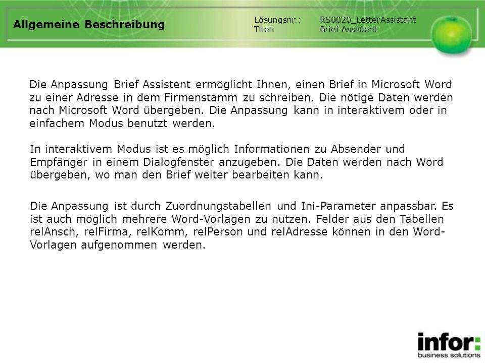 Allgemeine Beschreibung Die Anpassung Brief Assistent ermöglicht Ihnen, einen Brief in Microsoft Word zu einer Adresse in dem Firmenstamm zu schreiben