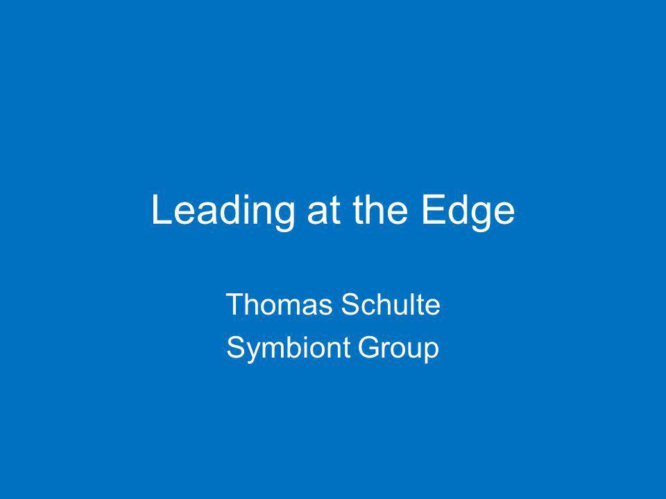 Leading at the Edge Thomas Schulte Symbiont Group