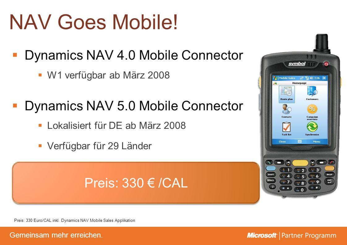 © degroupwww.degroup.de Gemeinsam mehr erreichen. NAV Goes Mobile! Dynamics NAV 4.0 Mobile Connector W1 verfügbar ab März 2008 Dynamics NAV 5.0 Mobile