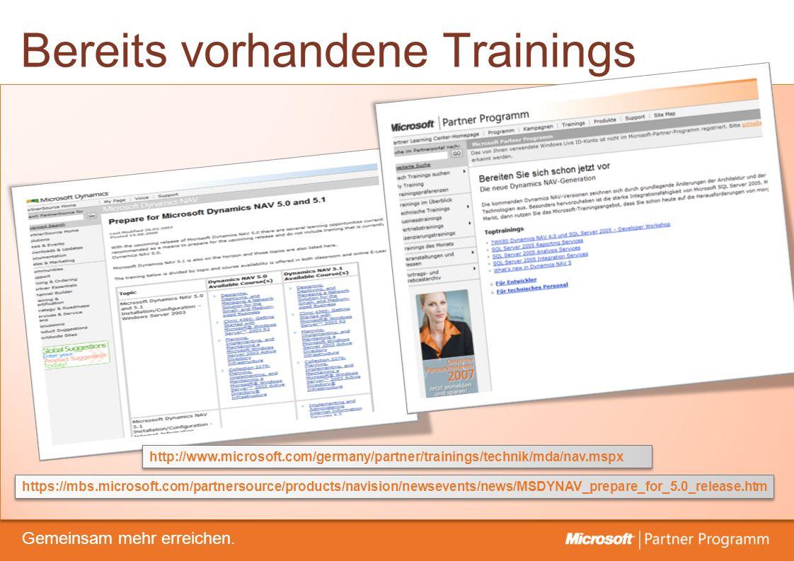 © degroupwww.degroup.de Gemeinsam mehr erreichen. Bereits vorhandene Trainings https://mbs.microsoft.com/partnersource/products/navision/newsevents/ne
