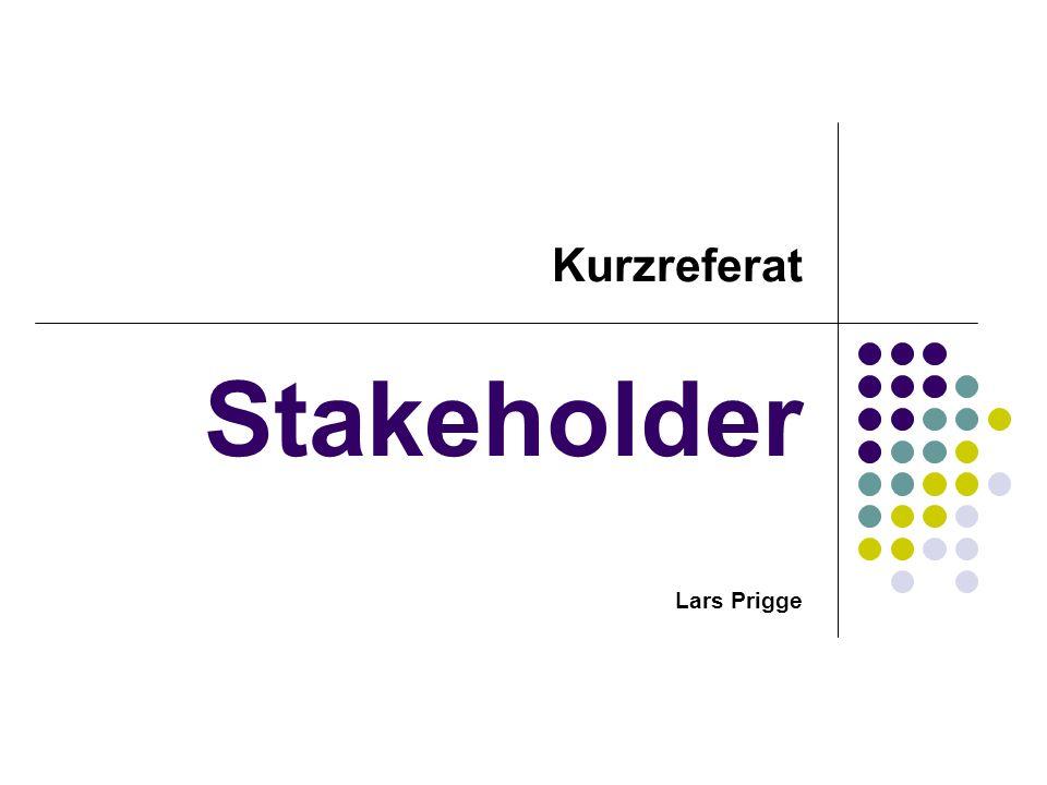 Kurzreferat Stakeholder Lars Prigge