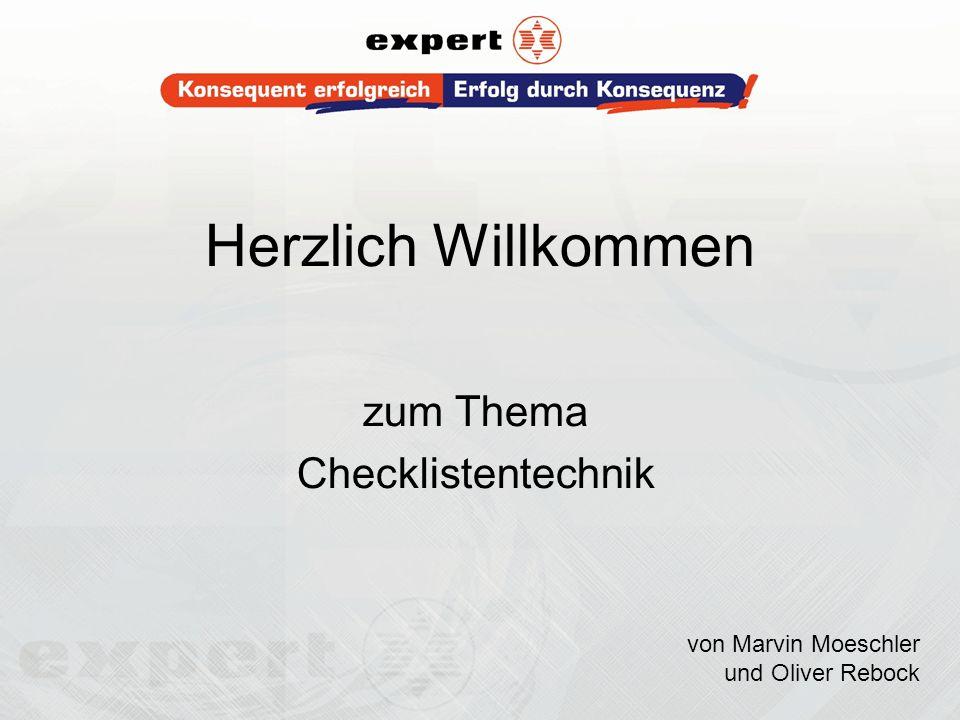 Herzlich Willkommen zum Thema Checklistentechnik von Marvin Moeschler und Oliver Rebock