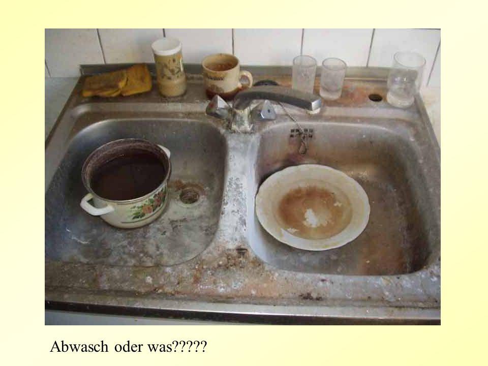 Abwasch oder was
