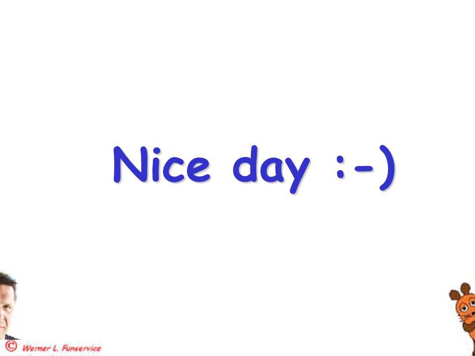 Nice day :-)