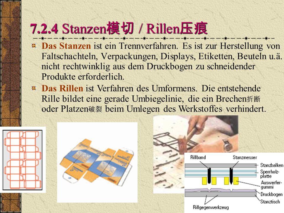 Q 7.2.4 Stanzen / Rillen 7.2.4 Stanzen / Rillen Das Stanzen ist ein Trennverfahren.