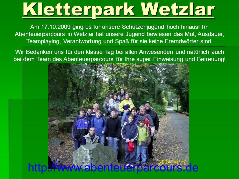 Kletterpark Wetzlar Am 17.10.2009 ging es für unsere Schützenjugend hoch hinaus.