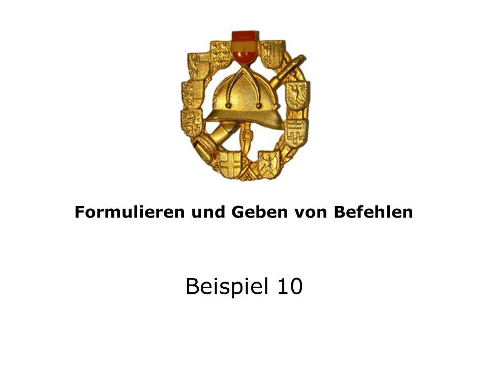 Geben Sie der Löschgruppe 1:8 des KLF den Entwicklungsbefehl! Beispiel 10