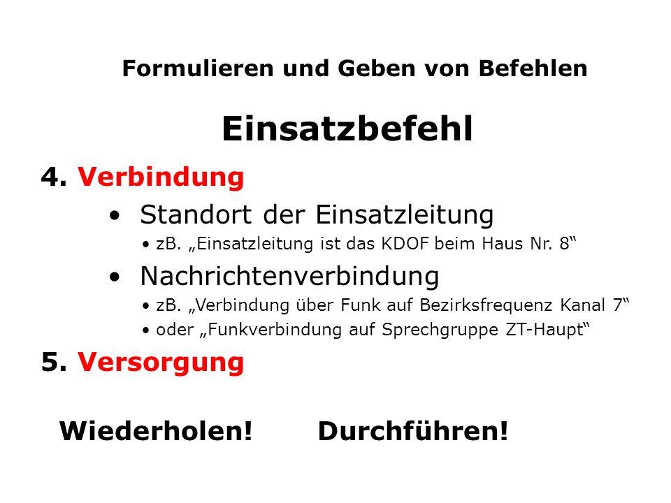 Formulieren und Geben von Befehlen Einsatzbefehl 4.