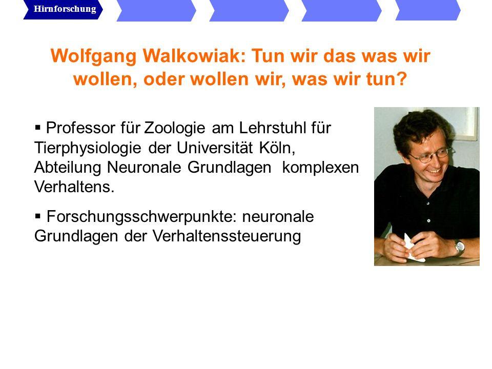 Wolfgang Walkowiak: Tun wir das was wir wollen, oder wollen wir, was wir tun.