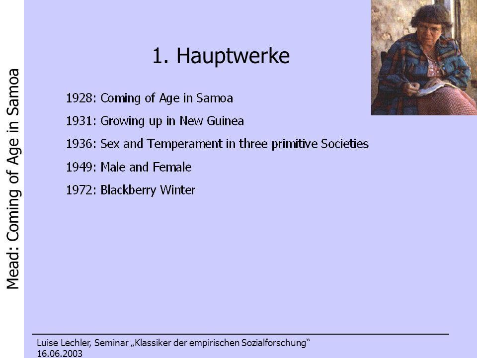Mead: Coming of Age in Samoa Luise Lechler, Seminar Klassiker der empirischen Sozialforschung 16.06.2003 2.
