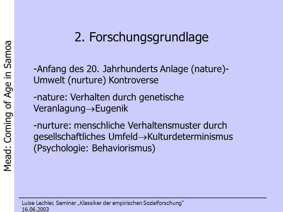 Mead: Coming of Age in Samoa Luise Lechler, Seminar Klassiker der empirischen Sozialforschung 16.06.2003 6.