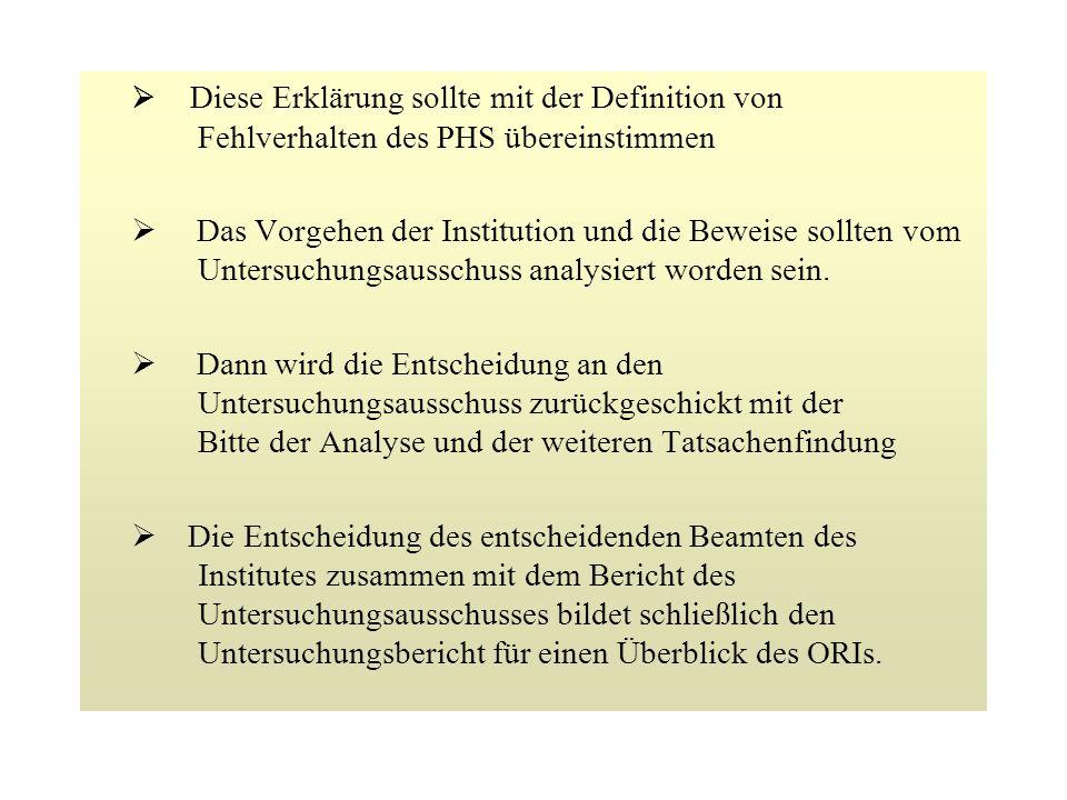8.4 Funktion des ORIs und die Entscheidung des PHS Der Prozess zu Überprüfung von Fehlverhalten in der Medizin- und Verhaltensforschung wurde von dem PHS ins Leben gerufen: In diesem Prozess gibt es zwei Hauptfiguren: whistleblower (Ankläger) respondent (Verantwortlicher)