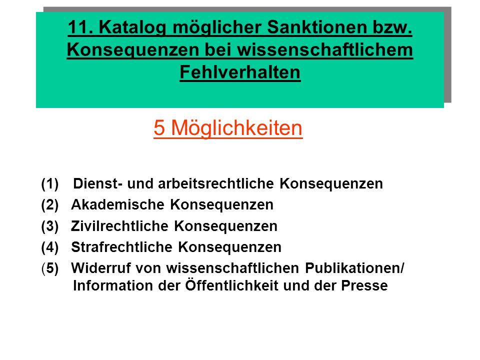 Dienst- und arbeitsrechtliche Konsequenzen 1.bei Beamten a) disziplinarrechtliche Maßnahmen b) Entlassung auf Antrag 2.