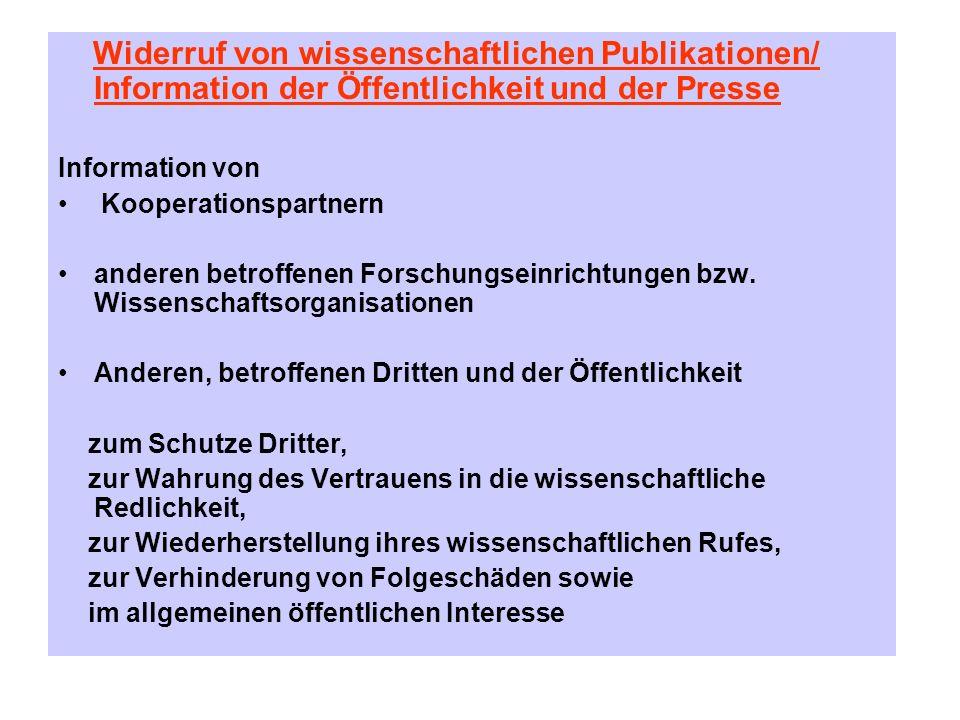 Widerruf von wissenschaftlichen Publikationen/ Information der Öffentlichkeit und der Presse Information von Kooperationspartnern anderen betroffenen