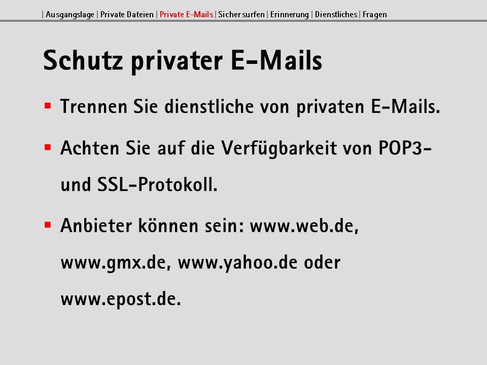 Z.B.: https://freemail.web.de | Ausgangslage | Private Dateien | Private E-Mails | Sicher surfen | Erinnerung | Dienstliches | Fragen