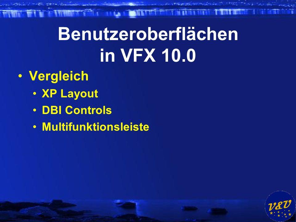 Benutzeroberflächen in VFX 10.0 Vergleich XP Layout DBI Controls Multifunktionsleiste