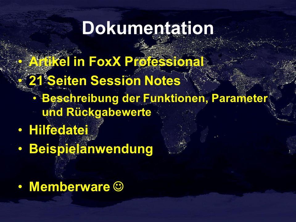 Dokumentation Artikel in FoxX Professional 21 Seiten Session Notes Beschreibung der Funktionen, Parameter und Rückgabewerte Hilfedatei Beispielanwendung Memberware