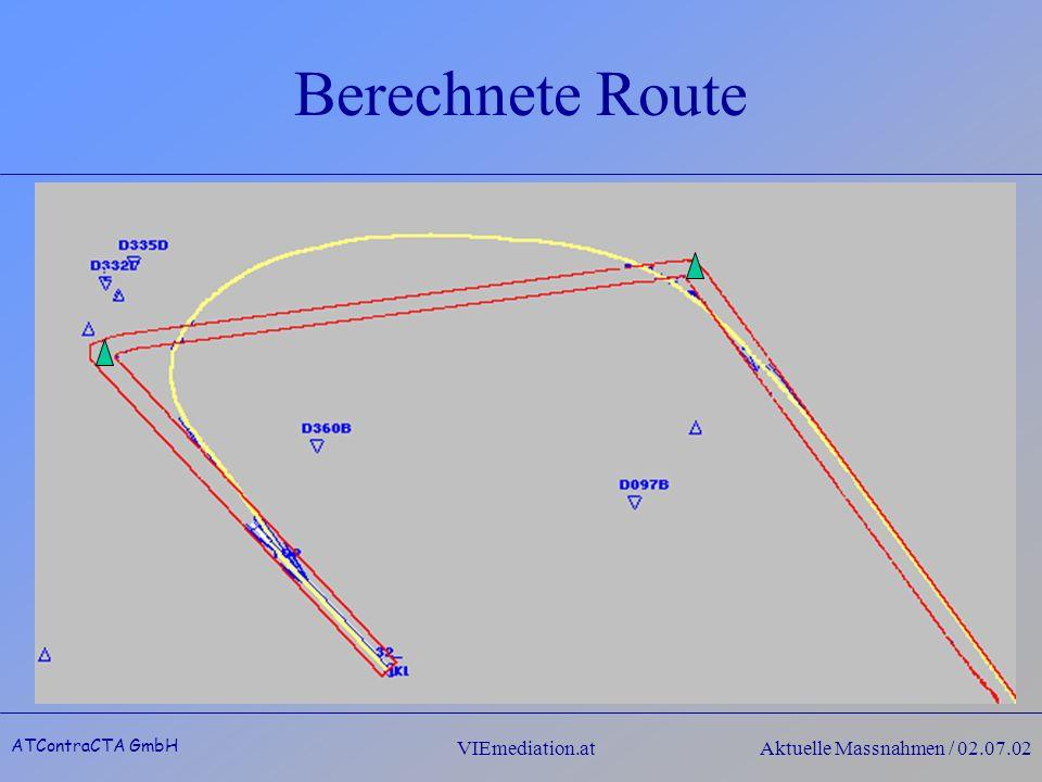 ATContraCTA GmbH VIEmediation.atAktuelle Massnahmen / 02.07.02 Berechnete Route