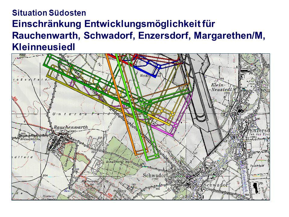 Situation Südosten Einschränkung Entwicklungsmöglichkeit für Rauchenwarth, Schwadorf, Enzersdorf, Margarethen/M, Kleinneusiedl