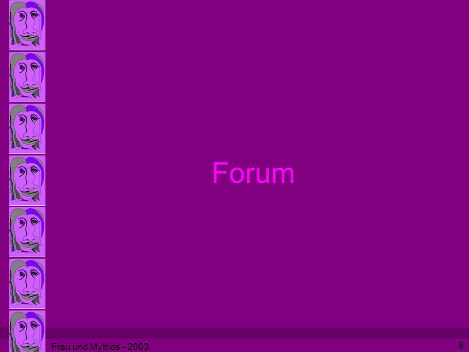 Frau und Mythos - 2003 8 Forum