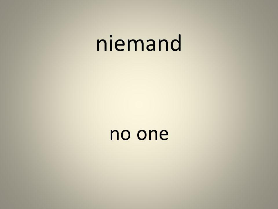 niemand no one