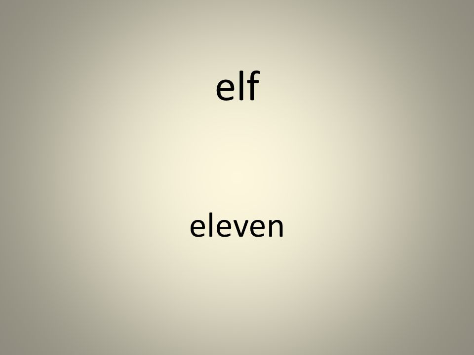 elf eleven