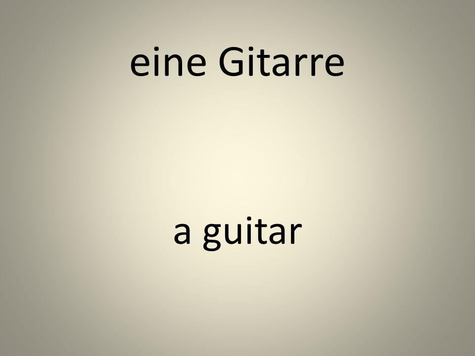 eine Gitarre a guitar