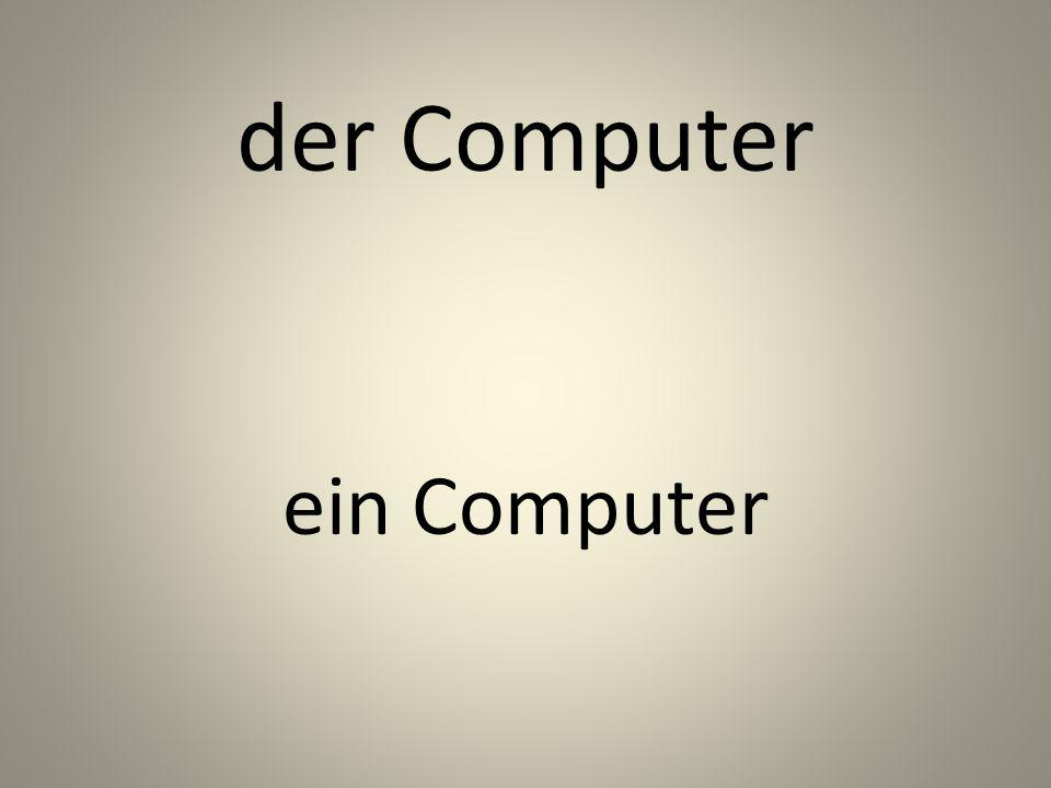 der Computer ein Computer