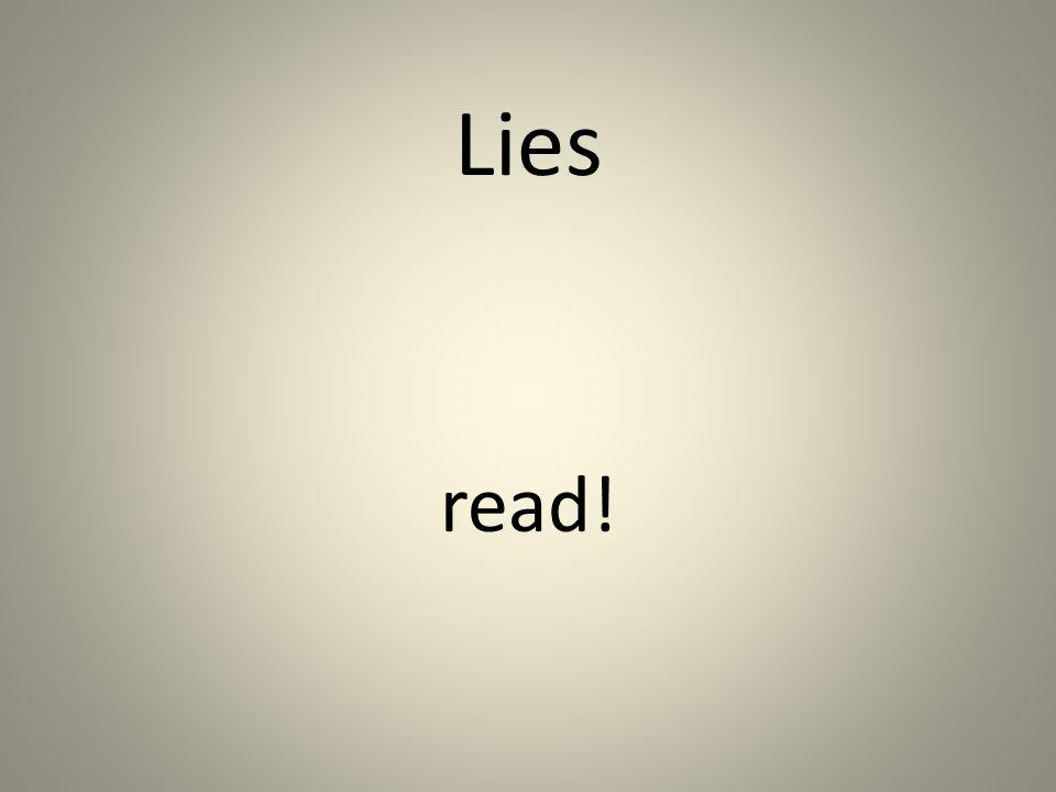 Lies read!