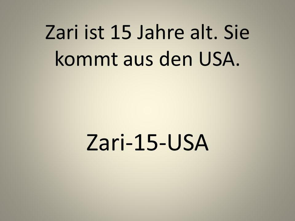 Zari ist 15 Jahre alt. Sie kommt aus den USA. Zari-15-USA