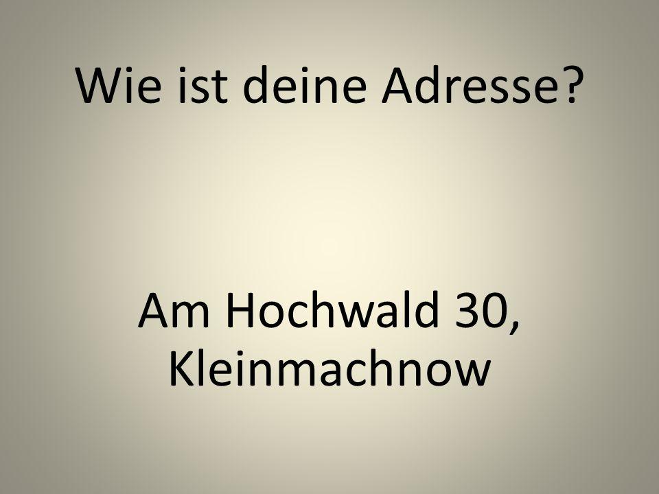Wie ist deine Adresse Am Hochwald 30, Kleinmachnow