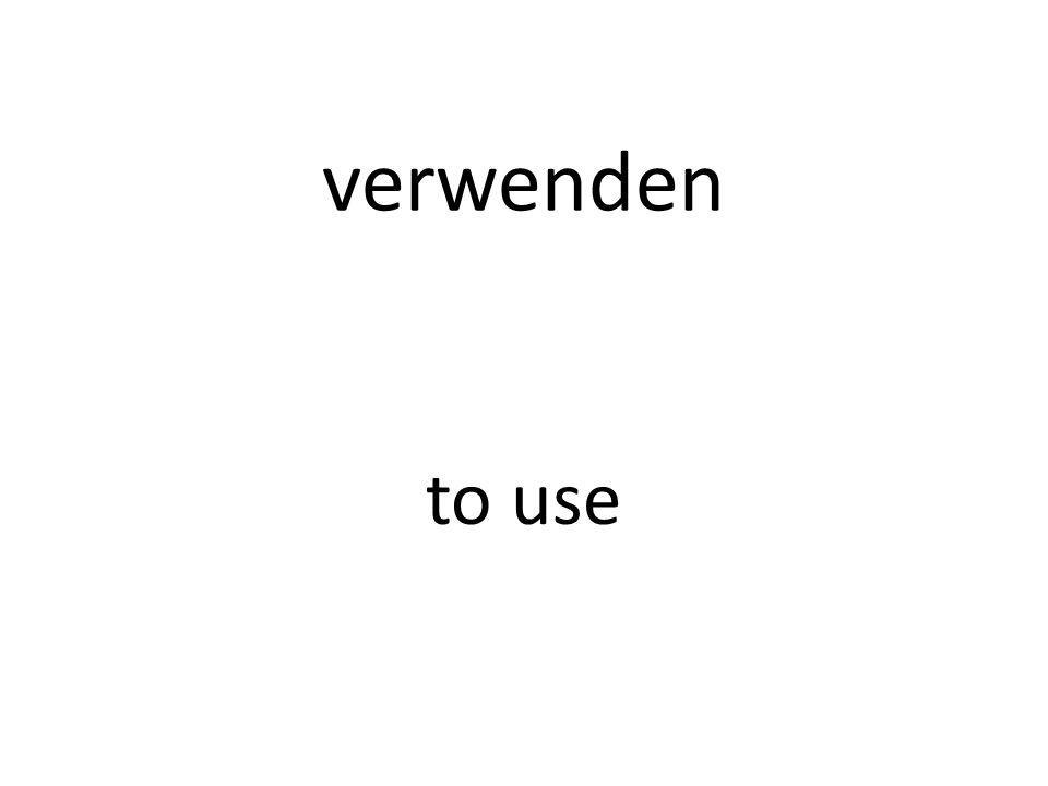 verwenden to use